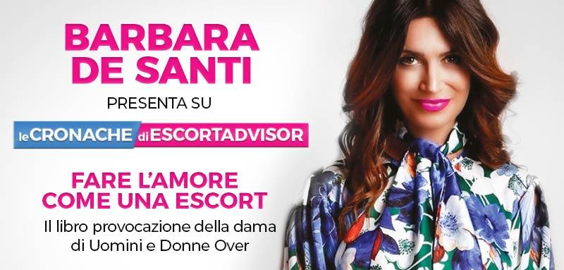 """""""Fare l'amore come una escort"""": il libro provocazione di Barbara De Santi"""